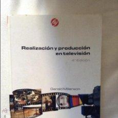 Libros de segunda mano: REALIZACIÓN Y PRODUCCION EN TELEVISION GERALD MILLERSON. Lote 95554763