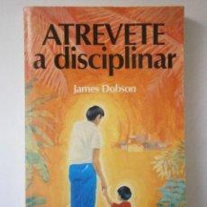 Libros de segunda mano: ATREVETE A DISCIPLINAR DOBSON JAMES VIDA NUEVA EDICION 1980. Lote 46279229