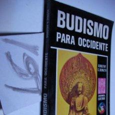 Libros de segunda mano: BUDISMO PARA OCCIDENTE - DORORTHY DONATH. Lote 46318797
