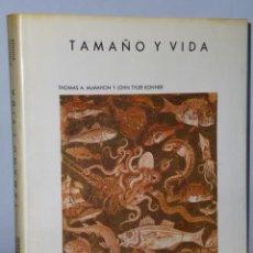 Libros de segunda mano: TAMAÑO Y VIDA. . Lote 46359337