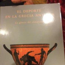 Libros de segunda mano: EL DEPORTE EN LA GRECIA ANTIGUA - CATALOGO EXPOSICION LA CAIXA. Lote 46373743