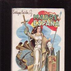 Libros de segunda mano: MADRE ESPAÑA / ENRIQUE BASABE - SALAMANCA 1964. Lote 46379974
