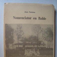 Libros de segunda mano: JUAN SANTANA, FERNÁNDEZ DE LA LLANA GRANDA - NOMENCLATOR EN BABLE (BANCA MASAVEU, 1977). ASTURIAS.. Lote 46396039