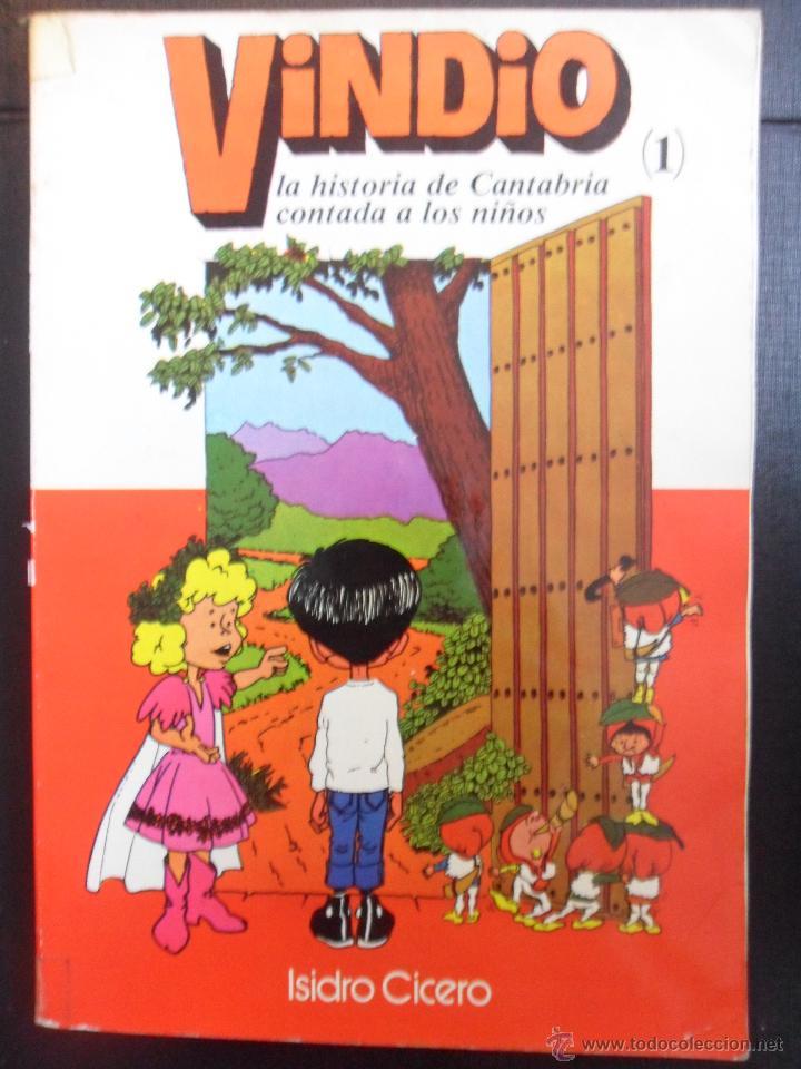VINDIO. (1). LA HISTORIA DE CANTABRIA CONTADA A LOS NIÑOS. ISIDRO CICERO. EDICIONES COROCOTTA. 1979 (Libros de Segunda Mano - Literatura Infantil y Juvenil - Otros)