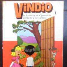 Libros de segunda mano: VINDIO. (1). LA HISTORIA DE CANTABRIA CONTADA A LOS NIÑOS. ISIDRO CICERO. EDICIONES COROCOTTA. 1979. Lote 46399267