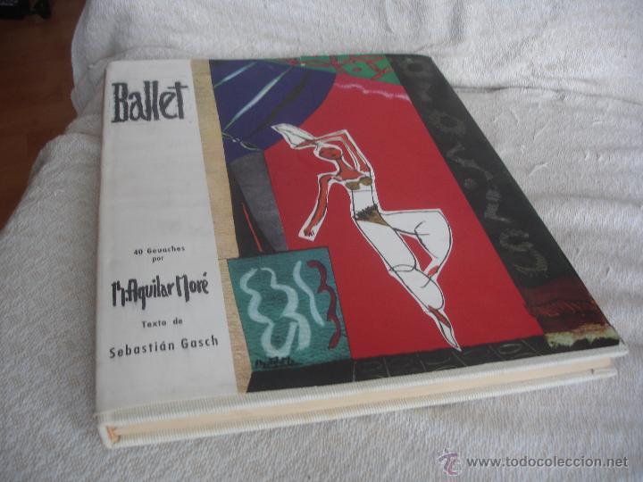 Libros de segunda mano: Sebastián Gasch. Ballet 1958 - Foto 14 - 46401433