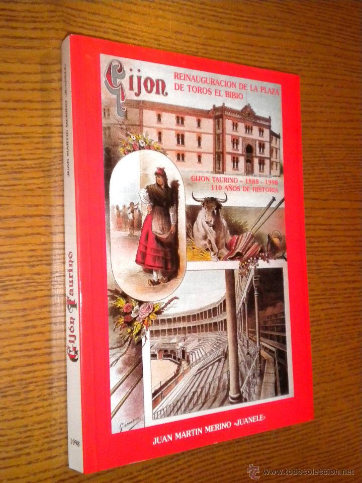 GIJON REINAUGURACION DE LA PLAZA DE TOROS DEL BILBO, GIJON TAURINO 1888 1988 , 110 AÑOS DE HISTORIA (Libros de Segunda Mano - Bellas artes, ocio y coleccionismo - Otros)