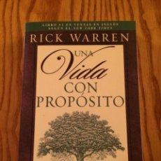 Libros de segunda mano: UNA VIDA CON PROPÓSITO ¿PARA QUÉ ESTOY AQUÍ EN LA TIERRA? - RICK WARREN - EDITORIAL VIDA. Lote 46406137
