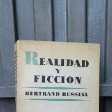 Libros de segunda mano: REALIDAD Y FICCION. BERTRAND RUSSELL. Lote 46425350
