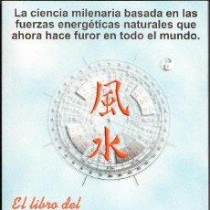 Libros de segunda mano: EL LIBRO DEL FENG SHUI, ANA CLARA. Lote 46430962