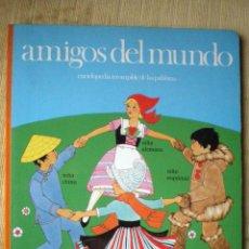 Libros de segunda mano: AMIGOS DEL MUNDO 1986 ESQUIMALES-POLINESIOS-EGIPCIOS-INDIOS-CHINOS ENCICLOPEDIA IRROMPIBLE NUEVO. Lote 46444450