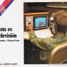 Libros de segunda mano: ESTO ES TELEVISIÓN - AULA ABIERTA SALVAT. Lote 46445309
