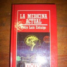 Libros de segunda mano: LAÍN ENTRALGO, PEDRO. LA MEDICINA ACTUAL. Lote 46478226