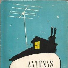 Libros de segunda mano: DANIEL SANTANO LEÓN. ANTENAS DE TELEVISIÓN. RM67243. . Lote 46483979