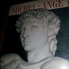 Libros de segunda mano: MICHEL ANGEL, ED. BONECHI, FIRENZE 1968. Lote 46485122