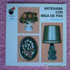 Libros de segunda mano: ARTESANIA CON MIGA DE PAN EDICIONES CEAC 1990 COMO HACERLO 27 ROSA MARTOS MANUALIDADES. Lote 46551386
