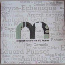Libros de segunda mano: REFLEXIONES EN TORNO A LA MUERTE (VV.AA.) EDITA SFB (2008) ILUSTRACIONES DE LLUÏSA GUEDEA. RAREZA!!. Lote 46554231