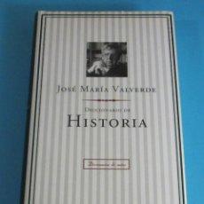 Libros de segunda mano: DICCIONARIO DE HISTORIA. JOSÉ MARÍA VALVERDE. Lote 46597987