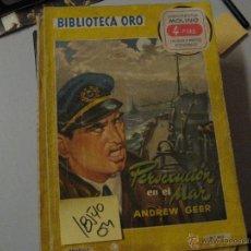 Libros de segunda mano: PERSECUCIÓN EN EL MARANDREW GEERBIBLIOTECA ORO/ILUSTRADO. Lote 46606401