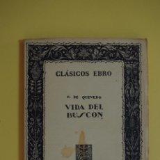 Libros de segunda mano: VIDA DEL BUSCON - FRANCISCO DE QUEVEDO - 1969. Lote 46672757