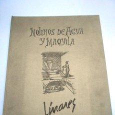 Libros de segunda mano: MOLINOS DE AGUA Y MAQUILA POR MANUEL GARCIA LINARES 1988, PROL. JULIO CARO BAROJA, DEDICATORIA AUTOR. Lote 46693930