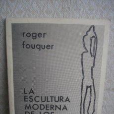 Libros de segunda mano: ROGER FOUQUER. LA ESCULTURA MODERNA DE LOS MAKONDE. Lote 107228842