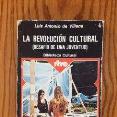 Libros de segunda mano: LA REVOLUCIÓN CULTURAL, DESAFÍO DE UNA JUVENTUD - LIBRO. Lote 46734188