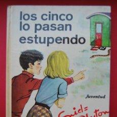 Libros de segunda mano: LIBRO. LOS CINCO LO PASAN ESTUPENDAMENTE. Lote 46757012