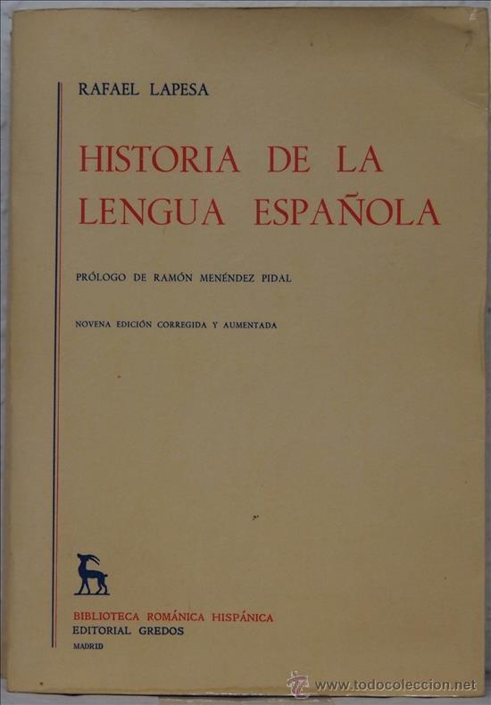 RAFAEL LAPESA, HISTORIA DE LA LENGUA ESPAÑOLA, MADRID, ED. GREDOS, 1986 (Libros de Segunda Mano - Pensamiento - Otros)