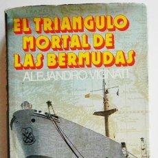 Libros de segunda mano: EL TRIÁNGULO MORTAL DE LAS BERMUDAS - ALEJANDRO VIGNATI - MISTERIO DESPARICIONES ETC MAR FOTOS LIBRO. Lote 46800011