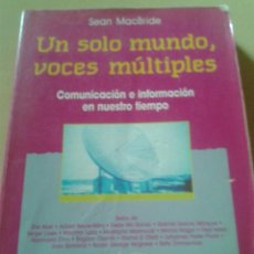 UN SOLO MUNDO, VOCES MULTIPLES - SEAN MACBRIDE