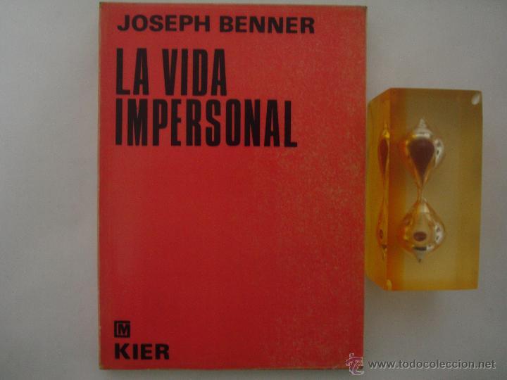 la vida impersonal de joseph benner