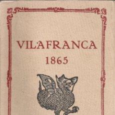 Libros de segunda mano: VILAFRANCA 1865. CENTENARI PRIMER PERIODIC VILAFRANQUI / M. BENACH. VILAFRANCA PENEDES, 1967. . Lote 46872415