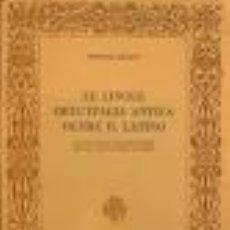 Libros de segunda mano: PISANI, V.: LE LINGUE DELL' ITALIA ANTICA OLTRE IL LATINO CON UNA TAVOLA DEGLI ALFABETI E.... Lote 46873045