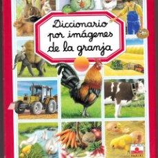 Libros de segunda mano: DICCIONARIO POR IMÁGENES DE LA GRANJA. Lote 111564759