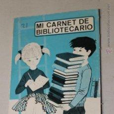 Libros de segunda mano: LIBRO TITULADO MI CARNET DE BIBLIOTECARIO, 1966 EDITORIAL VILAMALA.. Lote 46886245