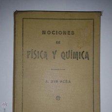 Libros de segunda mano - NOCIONES DE FÍSICA Y QUÍMICA 1935 J. MIR PEÑA IMPRENTA EDITORIAL URANIA 2º EDICIÓN - 46474099