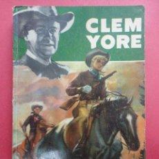 Libros de segunda mano: CLEM YORE Nº 31. RUTAS DE PLOMO.. Lote 46909728