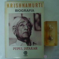 Libros de segunda mano: KRISHNAMURTI. BIOGRAFIA. POR PUPUL JAYAKAR. ED. KIER 1989. 1A EDICIÓN. FOLIO MENOR. Lote 46940748