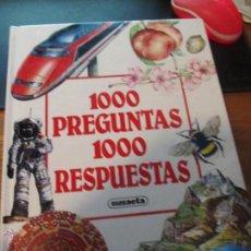Libros de segunda mano: M69 LIBRO 1000 PREGUNTAS 1000 RESPUESTAS EDITORIAL SUSAETA NUEVO AÑO 1994. Lote 191296362