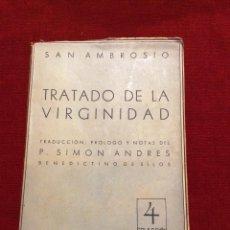 Libros de segunda mano: TRATADO DE LA VIRGINIDAD CON LAS PAGINAS SIN CORTAR. Lote 46968831