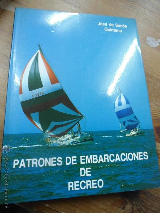 LIBRO PATRONES DE EMBARCACIONES DE RECREO JOSE SIMON QUINTANA L-5798-68 (Libros de Segunda Mano - Ciencias, Manuales y Oficios - Otros)