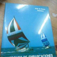 Libros de segunda mano: LIBRO PATRONES DE EMBARCACIONES DE RECREO JOSE SIMON QUINTANA L-5798-68. Lote 46970918