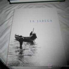 Libros de segunda mano: LA JABEGA(PESCA DE ARRASTRE)CATALOGO EXPOSICION 2002.EDITA UNICAJA.FOTOS FERNANDO DOLS.TEXTOS PORTIL. Lote 46988957