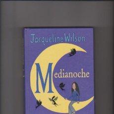 Libros de segunda mano: MEDIANOCHE - JACQUELINE WILSON - EDITORIAL ALFAGUARA 2006 / ILUSTRADO. Lote 53409641