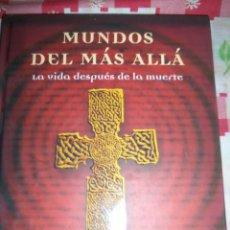 Libros de segunda mano: MUNDOS DEL MAS ALLA (LA VIDA DESPUÉS DE LA MUERTE) - FRANJO TERHART - PARRAGON - EAU - 2007 - NUEVO!. Lote 47006541