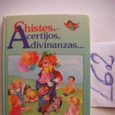 Libros de segunda mano: CHISTES, ACERTIJOS, ADIVINANZAS.... Lote 47007145