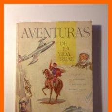 Libros de segunda mano: AVENTURAS DE LA VIDA REAL. ANTOLOGIA DE RELATOS EMOCIONANTES (READER'S DIGEST). Lote 47008911