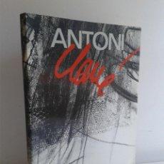 Libros de segunda mano: ANTONI CLAVÉ. AÑO 1984. ED MINISTERIO DE CULTURA. Lote 47018870