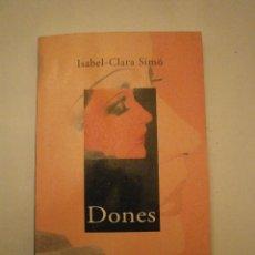 Libros de segunda mano: LIBRO LLIBRE DONES ISABEL-CLARA SIMÓ COLUMNA VERSIÓN CATALANA CATALÁN. Lote 47022381
